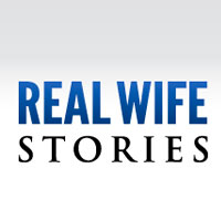 Real Wife Stories